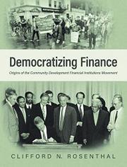 DEMOCRATIZING FINANCE by Clifford N. Rosenthal