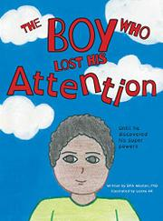 THE BOY WHO LOST HIS ATTENTION by DPA  Weston