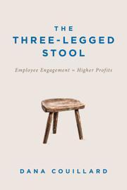 THE THREE-LEGGED STOOL by Dana Couillard