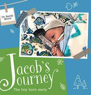 JACOB'S JOURNEY by Sandy Moniz