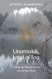 UNAMAKIK, LAND OF FOG by Afiena  Kamminga