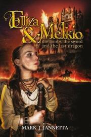 Elliza and Melkio by Mark J. Jannetta