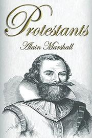 Protestants by Alain Marshall