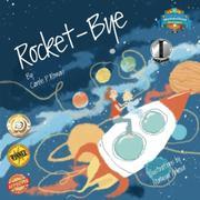 Rocket-Bye by Carole P. Roman