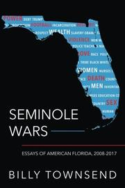 SEMINOLE WARS by Billy  Townsend