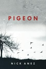 Pigeon by Nick Anez