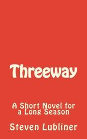 Threeway by Steven Lubliner