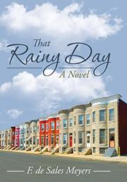 THAT RAINY DAY by F. de Sales Meyers