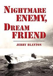 NIGHTMARE ENEMY, DREAM FRIEND by Jerry Blanton