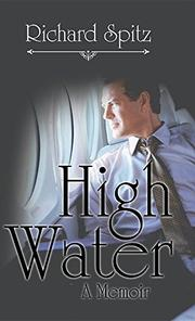 HIGH WATER by Richard Spitz