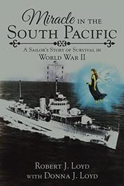 MIRACLE IN THE SOUTH PACIFIC by Robert J. Loyd