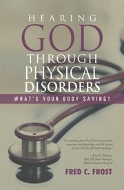 HEARING GOD THROUGH PHYSICAL DISORDERS by Fred C. Frost