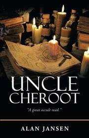 UNCLE CHEROOT by Alan Jansen