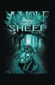 A WOLF AMONG THE SHEEP by Aaron  Meade