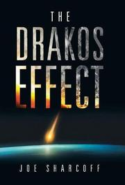 THE DRAKOS EFFECT by Joe  Sharcoff