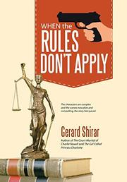 WHEN THE RULES DON'T APPLY by Gerard Shirar