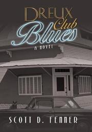 DREUX CLUB BLUES by Scott D.  Fenner
