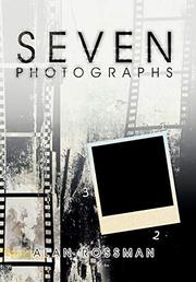 SEVEN PHOTOGRAPHS by Alan  Rossman
