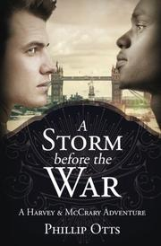 A Storm Before the War by Phillip Otts