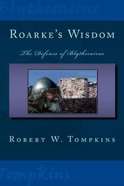 ROARKE'S WISDOM by Robert W.  Tompkins