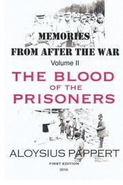 Memories from after the War by Aloysius Pappert