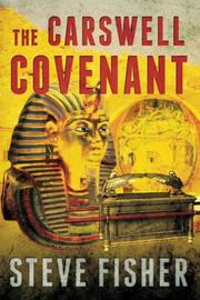 The Carswell Covenant by Steve Fisher