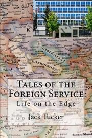 Tales of the Foreign Service by Jack Tucker