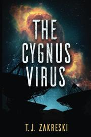 The Cygnus Virus by Terry Zakreski