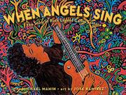 WHEN ANGELS SING by Michael Mahin