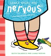 LENA'S SHOES ARE NERVOUS by Keith Calabrese