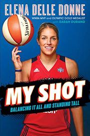 MY SHOT by Elena Delle Donne