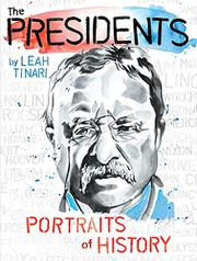 THE PRESIDENTS by Leah Tinari