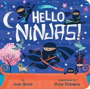 HELLO NINJAS! by Joan Holub