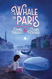 A WHALE IN PARIS by Daniel Presley