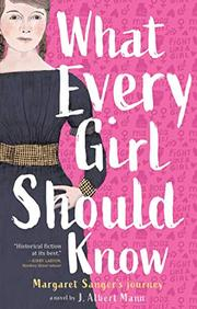 WHAT EVERY GIRL SHOULD KNOW by J. Albert Mann