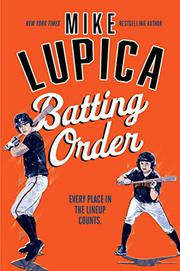 BATTING ORDER by Mike Lupica