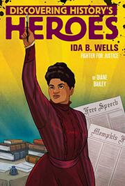 IDA B. WELLS by Diane Bailey