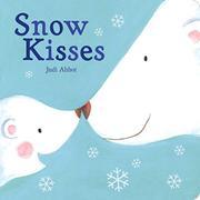 SNOW KISSES by Judi Abbot