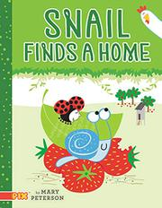 SNAIL FINDS A HOME by Mary Peterson