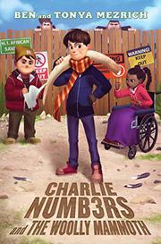 CHARLIE NUMBERS AND THE WOOLLY MAMMOTH  by Ben Mezrich