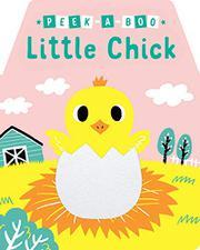 PEEK-A-BOO LITTLE CHICK by Yu-hsuan Huang