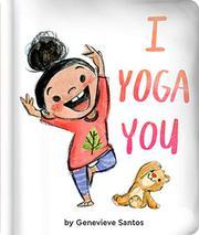 I YOGA YOU by Genevieve Santos