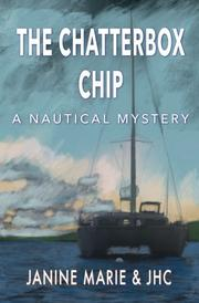 THE CHATTERBOX CHIP by Janine  Marie