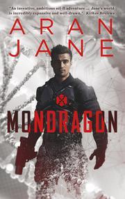 Mondragon by Aran Jane