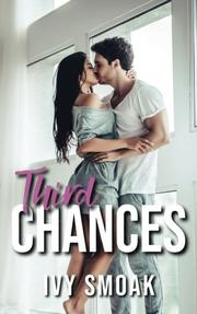 THIRD CHANCES by Ivy  Smoak