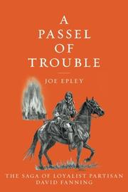 A PASSEL OF TROUBLE by Joe Epley