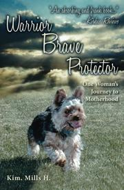 WARRIOR BRAVE PROTECTOR by Kim Mills H.
