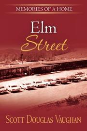 ELM STREET by Scott Douglas Vaughan