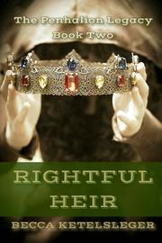 Rightful Heir by Becca Ketelsleger