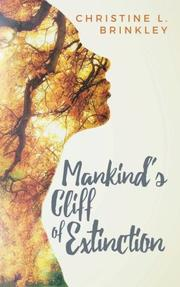 MANKIND'S CLIFF OF EXTINCTION by